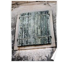 Weathered Shutters  Poster