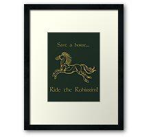 Save a horse... Ride the Rohirrim! - Tan Framed Print