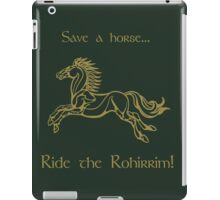 Save a horse... Ride the Rohirrim! - Tan iPad Case/Skin