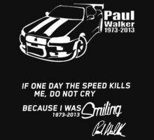 A Tribute to Paul Walker t shirt, iphone case & more by Shakira Ahmed