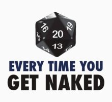 It's a Natural 20 Every Time You Get Naked (d20 Role Playing Games) by Delgard