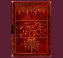 Two Centuries of Song Unisex T-Shirt