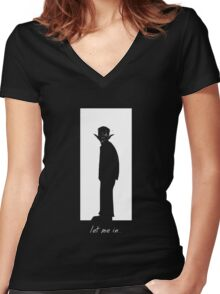 Let me in... Women's Fitted V-Neck T-Shirt