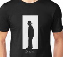 Let me in... Unisex T-Shirt