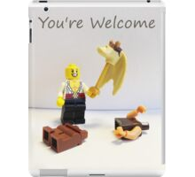 You're welcome iPad Case/Skin