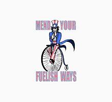 Mend Your Fuelish Ways Unisex T-Shirt