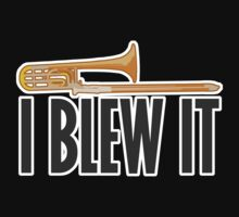 Trombone - Blew It by evisionarts
