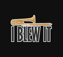 Trombone - Blew It Unisex T-Shirt