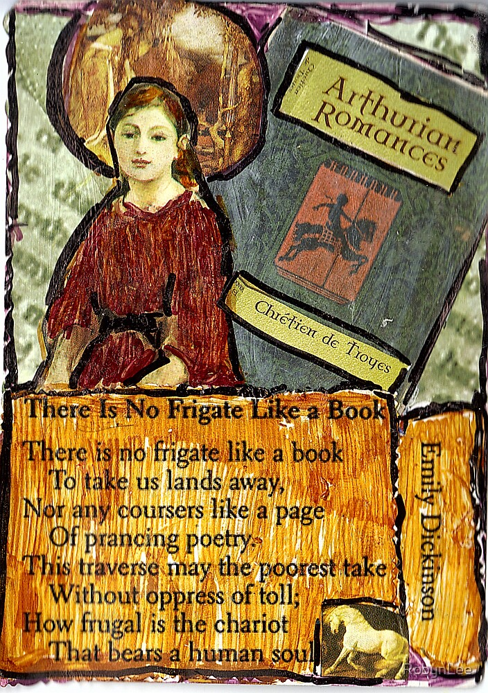 There Is No Frigate Like A Book.. by RobynLee