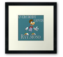 Everybody Loves Ray-mond Framed Print