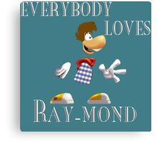 Everybody Loves Ray-mond Canvas Print