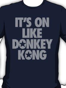 IT'S ON LIKE DONKEY KONG - Checkered (White) T-Shirt