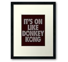 IT'S ON LIKE DONKEY KONG - Checkered (White) Framed Print