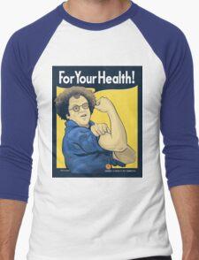 For Your Health! Men's Baseball ¾ T-Shirt