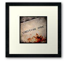 Erection Dude! Framed Print