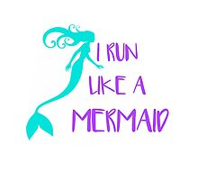 I RUN LIKE A MERMAID by swannonthefarm