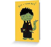 You're a Lizzard Greeting Card