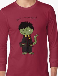 You're a Lizzard Long Sleeve T-Shirt
