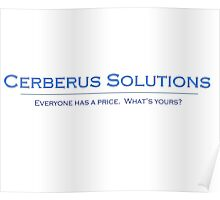 """Cerberus Solutions - """"Everyone Has a Price"""" White Poster"""