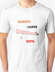 Always Leave a Note T-Shirt