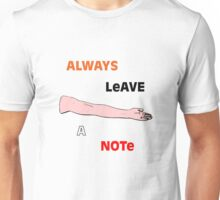 Always Leave a Note Unisex T-Shirt