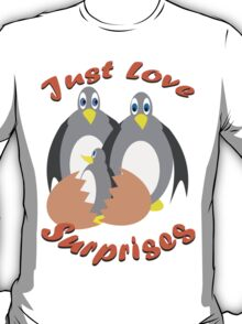 Just Love Surprises T-Shirt