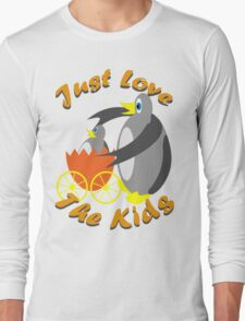 Just Love The Kids Long Sleeve T-Shirt