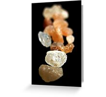 With a few grains of salt Greeting Card