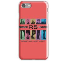 Last Night R5 iPhone Case/Skin