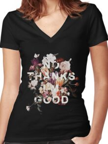 No Thanks I'm Good Women's Fitted V-Neck T-Shirt