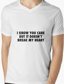 I Know You Care. Mens V-Neck T-Shirt
