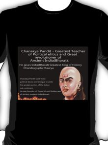 Chanakya - Great Mentor and revolutioner T-Shirt