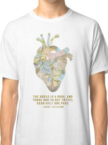 A Traveler's Heart + Quote Classic T-Shirt