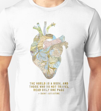 A Traveler's Heart + Quote Unisex T-Shirt