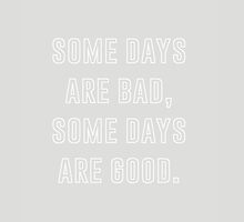 Some days. by Ena Bacanovic