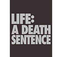LIFE: A Death Sentence Photographic Print