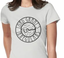 Lord Grants Irregulars Womens Fitted T-Shirt