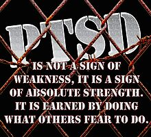 PTSD is not a sign of weaknes... by Buckwhite