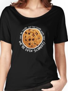 Got you cookie! Women's Relaxed Fit T-Shirt