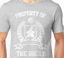 Property of the Duchy - Dukes of Dice Unisex T-Shirt