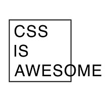 CSS is awesome by shaunjanssens