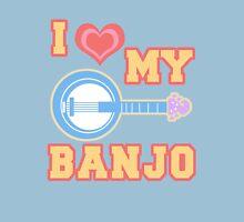 I Love My Banjo Unisex T-Shirt