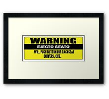 Warning - ejecto seato Framed Print