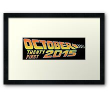 Back to the Future October 21, 2015  30 year anniversary Framed Print