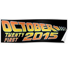 Back to the Future October 21, 2015  30 year anniversary Poster