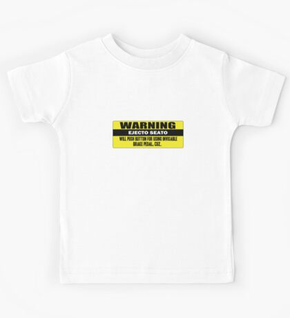 Warning - ejecto seato 5 Kids Tee
