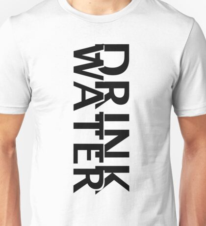 Drinkwater black Unisex T-Shirt