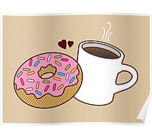 Coffee and Donut Forever Poster