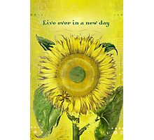 Live Ever in a New Day Photographic Print