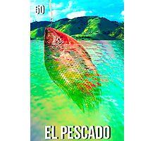 LOTERIA- EL PESCADO Photographic Print